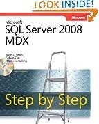 Microsoft® SQL Server® 2008 MDX Step by Step (Step by Step Developer)