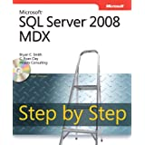 Microsoft SQL Server 2008 MDX Step by Stepby Bryan Smith