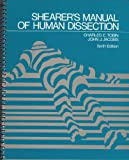 img - for Shearer's Manual of Human Dissection, 6th Edition book / textbook / text book