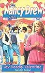 My Deadly Valentine (Nancy Drew Files)