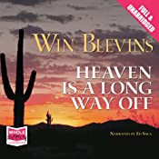 Heaven Is a Long Way Off | Win Blevins
