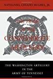 img - for The Pride of the Confederate Artillery: The Washington Artillery in the Army of Tennessee (Professionals) book / textbook / text book