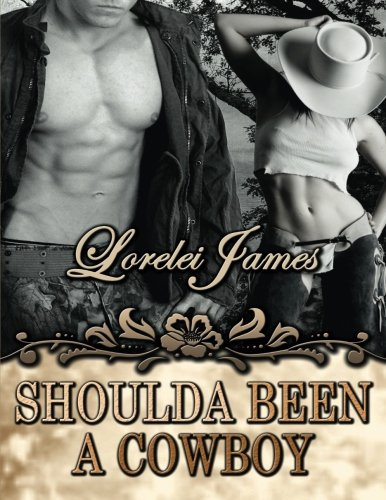 Image of Shoulda Been A Cowboy (Rough Riders)