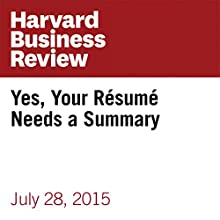 Yes, Your Résumé Needs a Summary (       UNABRIDGED) by Jane Heifetz Narrated by Fleet Cooper