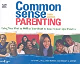 img - for Common Sense Parenting Audio Book: 3rd Edition by Ray, PH.D. Burke, Bridget A. Barnes, Ron Herron(February 12, 2009) Audio CD book / textbook / text book