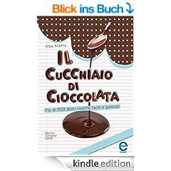 Il cucchiaio di cioccolata (eNewton Manuali e guide)