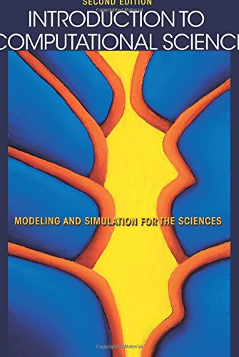 Introduction to Computational Science: Modeling and Simulation for the Sciences, Second Edition (Computational Modeling compare prices)