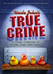 Uncle John's True Crime: A Classic Co...