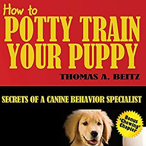 How to Potty Train Your Puppy Audiobook