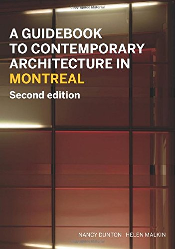 Download A Guidebook to Contemporary Architecture in Montreal PDF ...