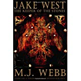Jake West - 'The Keeper of the Stones'by M J Webb