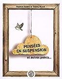 echange, troc Thomas Scotto, Thierry Murat - Pensées en suspension