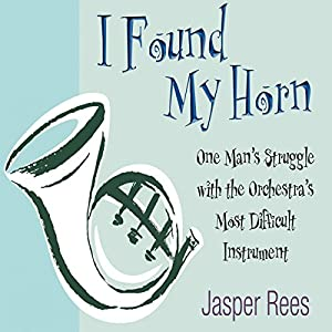 I Found my Horn Audiobook