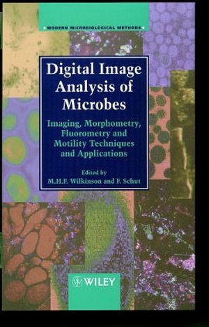 Digital Image Analysis Of Microbes: Imaging, Morphometry, Fluorometry And Motility Techniques And Applications