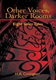 img - for Other Voices, Darker Rooms: Eight Grim Tales book / textbook / text book