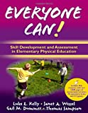 Everyone Can!: Skill Development and Assessment in Elementary Physical Education with Web Resources