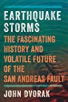 Earthquake Storms: The Fascinating Hi...