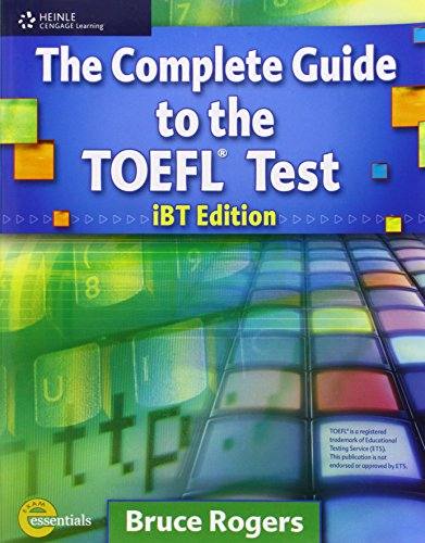 Complete Guide to the Toefl Test: IBT/E