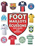 Foot, maillots et