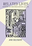 img - for Related Lives: Confessors and Their Female Penitents, 1450-1750 book / textbook / text book