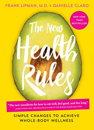 the-new-health-rules-simple-changes-to-achieve-whole-body-wellness