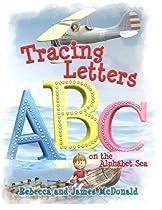 Tracing Letters on the Alphabet Sea: A Sami and Thomas Preschool - Kindergarten ABC Workbook
