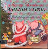 img - for Merry Christmas, Amanda and April book / textbook / text book