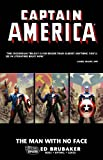 Captain America: The Man with No Face (0785131639) by Ed Brubaker