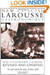 Concise Larousse Gastronomique: The W...