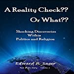 A Reality Check?? Or What?? (Rest of the Story) | Edward Sager