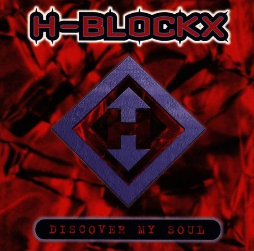 H-Blockx - Discover My Soul - Sing Sing - 74321 40291 2 by H-blockx