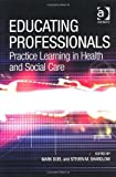 img - for Educating Professionals by Mark Doel, Steven M. Shardlow (2009) Paperback book / textbook / text book