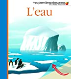 L'eau (French Edition) (2070616592) by Pierre-Marie Valat
