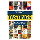 """Whisky Magazine"" Tastings: The First 10 Yearsby Whiskey Magazine"