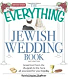 The Everything Jewish Wedding Book: Mazel tov! From the chuppah to the hora, all you need for your big day (Everything® Kids)
