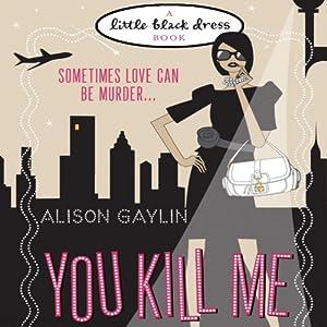 You Kill Me Audiobook