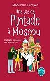 Une vie de pintade à Moscou