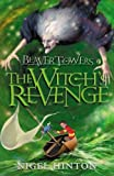 img - for Beaver Towers: Witches Revenge: The Witch's Revenge book / textbook / text book