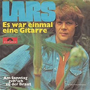 Lars Berghagen Lars Es War Einmal Eine Gitarre