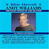 Andy Williams Greatest Songs of the Islands