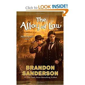 The Alloy of Law - Brandon Sanderson