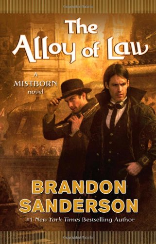 Image of The Alloy of Law: A Mistborn Novel