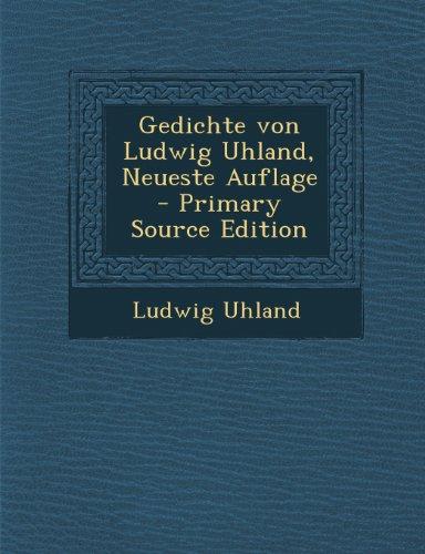Gedichte Von Ludwig Uhland, Neueste Auflage