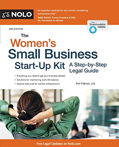 Download The Women's Small Business Start-Up Kit: A Step-by-Step Legal Guide