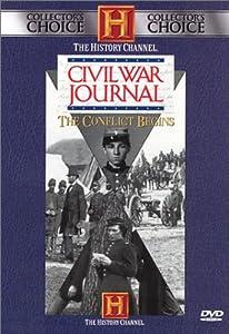 Civil War Journal: Conflict Begins