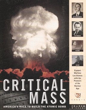 Critical Mass; America&#8217;s Race to Build the Atomic Bomb
