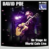 David Poe - On Stage At World Cafe Live [2007] [DVD]