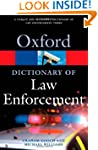 A Dictionary of Law Enforcement (Oxfo...