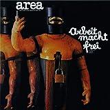 Arbeit Macht Frei by AREA (2014-06-17)