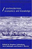 img - for Post-Modernism, Economics and Knowledge (Economics as Social Theory) book / textbook / text book